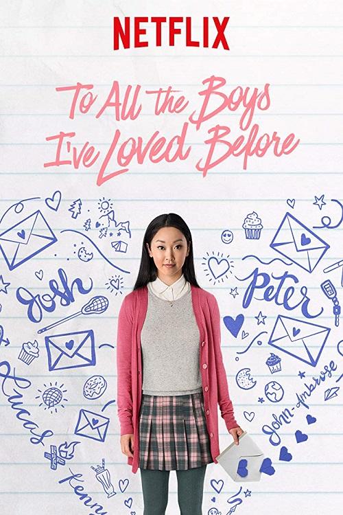 دانلود فیلم To All the Boys Ive Loved Before 2018